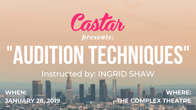 "Castar Presents: ""Audition Techniques"" Class – 1/28"
