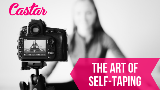 The Art of Self-Taping