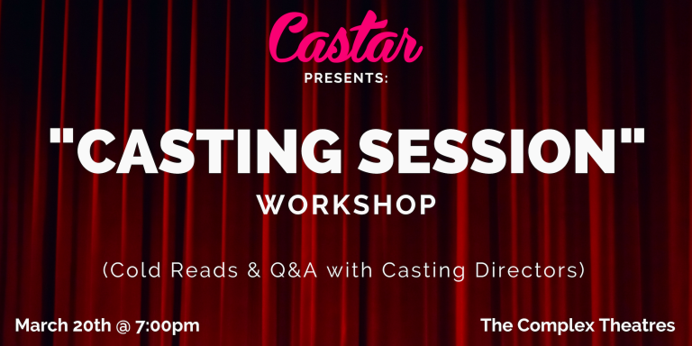 "Castar Presents: ""Casting Session"" Workshop"