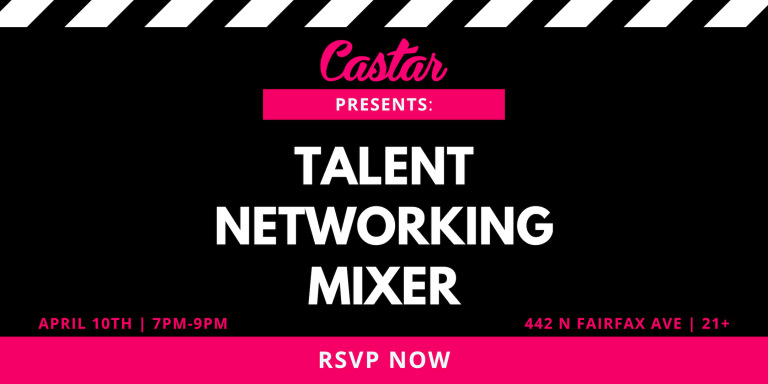 Castar Presents: TALENT NETWORKING MIXER (4/10)