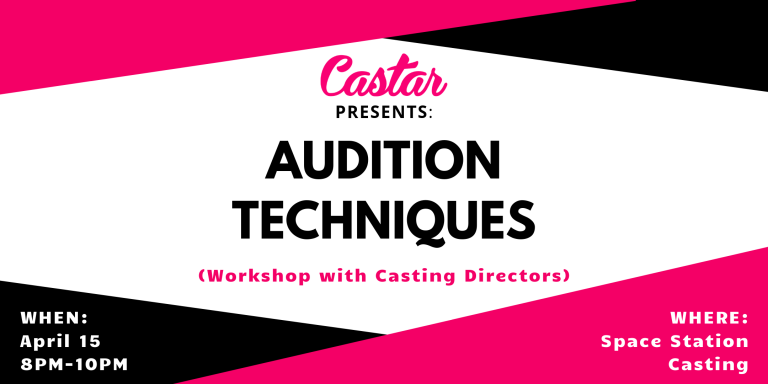 "Castar Presents: ""Audition Techniques"""