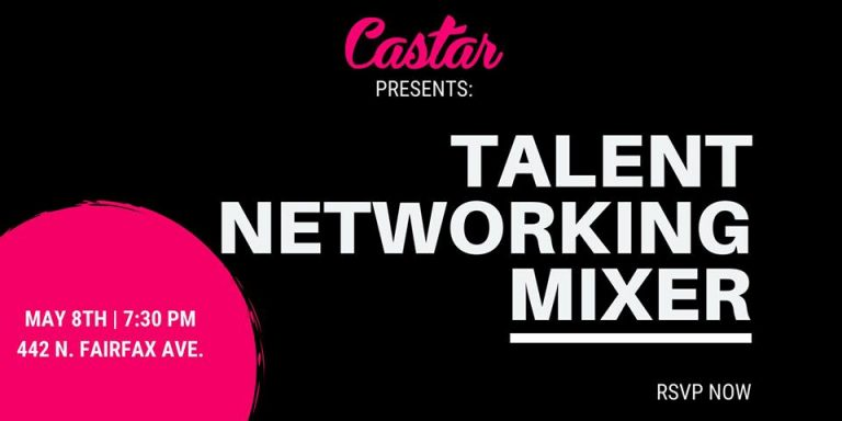 Castar Presents: Talent Networking Mixer (5/8)