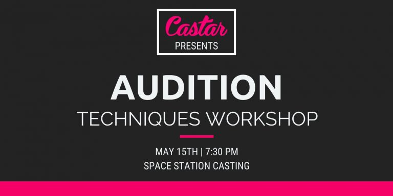 "Castar Presents: ""Audition Techniques"" Workshop (5/15)"