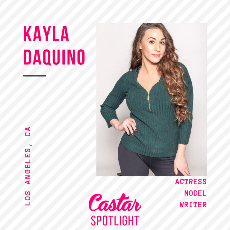 #CastarSpotlight: KAYLA DAQUINO