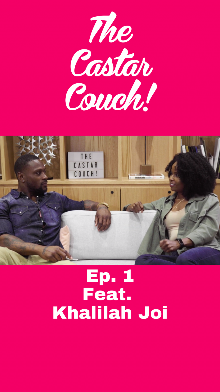 THE CASTAR COUCH | Ep.1 [Feat. Khalilah Joi]